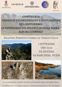 Le strutture dell'ex Miniera di Sa Marchesa, a Nuxis, il 7 settembre ospiteranno una conferenza sul geoturismo curata da Enrico Collo e Roberto Curreli.