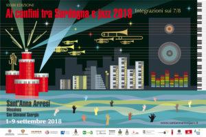 """E' tutto pronto per la XXXIII edizione di """"Ai confini tra Sardegna e jazz"""", in programma dal 1° al 9 settembre 2018."""