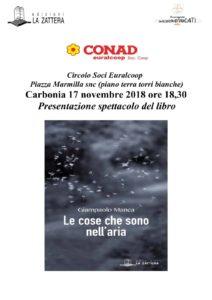 """Sabato 17 novembre, il Circolo Soci Euralcoop ospiterà, a Carbonia, la presentazione spettacolo del romanzo """"Le cose che sono nell'aria"""" dell'autore Giampaolo Manca."""