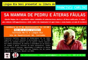 Verrà presentato venerdì 9 novembre, a Cagliari, l'ultimo libro di Francesco Carlini, 'Sa mama de Pedru e àteras faulas', edito da EDES.