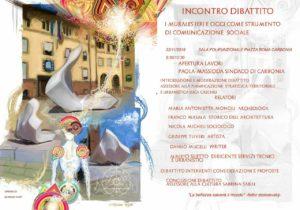 Domani mattina, dalle 9.30, la sala polifunzionale del comune di Carbonia ospiterà un incontro dibattito sui murales.