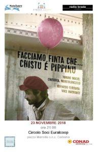 """Il Circolo Soci Euralcoop presenta, nei locali di Piazza Marmilla, a Carbonia, venerdì 23 novembre, alle 21.00""""Facciamo finta che…."""" chistu è Pippinu,un omaggio a Peppino Impastato."""