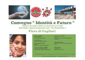 """E' in corso, a Cagliari, nella sala Salis della Fiera campionaria della Sardegna (ingresso piazzale Coni),ilconvegno""""Identità e Futuro""""."""