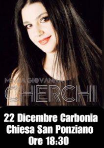 La cantante sarda Maria Giovanna Cherchi domani, sabato 22 dicembre, alle ore 18.30, terrà un concerto nella Chiesa di San Ponziano.