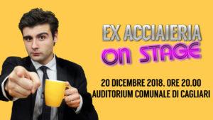 """Giovedì sera, all'Auditorium comunale di Cagliari, saliranno per la prima volta sul palco i ragazzi di """"Ex Acciaieria Live"""", il primo late night show in Sardegna."""