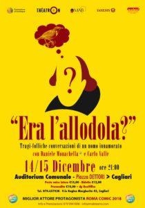 """""""Era l'allodola?"""", lo spettacolo finalista e vincitore del premio come miglior attore protagonista al """"Roma Comic Festival 2018"""", arriva a Cagliari."""
