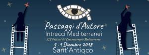 """Domani, a Sant'Antioco, inizia il Festival del cortometraggio mediterraneo """"Passaggi d'autore: intrecci mediterranei""""."""