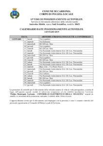 La Polizia locale del comune di Carbonia, nel corso del mese di gennaio 2019, effettuerà controlli sistematici su tutto il territorio comunale con l'autovelox.