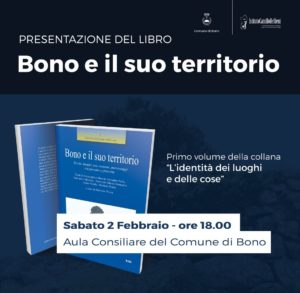 """Questa sera, alle 18.00, nell'Aula consiliare del comune di Bono, capoluogo del Goceano, l'Istituto Camillo Bellieni di Sassari presenta il libro """"Bono e il suo territorio""""."""