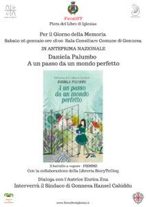 Per le celebrazioni del Giorno della Memoria, per la FieraOFF della Fiera del Libro di Iglesias, l'associazione ArgoNautilus ospiterà l'autrice Daniela Palumbo, a Gonnesa e Iglesias.
