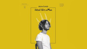 "Dopo l'Ep ""On The Street"" del 2016 e ""Jumpin' Up And Down"" del 2017, arriva ""Weak Like A Man"", il nuovo album di Andrea Cubeddu."