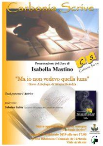 """Alle 17.00, nella biblioteca di Carbonia, verrà presentato il libro """"Ma io non vedevo quella luna"""", breve antologia di Grazia Deledda, di Isabella Mastino."""
