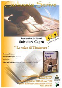 """Nell'ambito della rassegna Carbonia Scrive, giovedì 28 febbraio, presso la Biblioteca Comunale di Carbonia, alle ore 17,00, verrà presentato il libro """"Le Calze di Timisoara"""", di Salvatore Capra."""