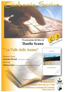 """Venerdì 29 marzo, nell'ambito della rassegna """"Carbonia scrive"""", verrà presentato il libro """"La valle delle anime"""", di Danilo Scanu."""