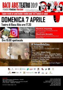 """Domenica 7 aprile è in programma l'ultimo appuntamento aperto al pubblico della rassegna """"Bacu Abis Teatro 2019""""."""