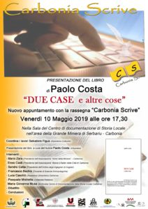 """Venerdì 10 maggio, nell'ambito della rassegna """"Carbonia Scrive"""", verrà presentato il libro dell'ing. Paolo Costa """"Due case e altre cose""""."""