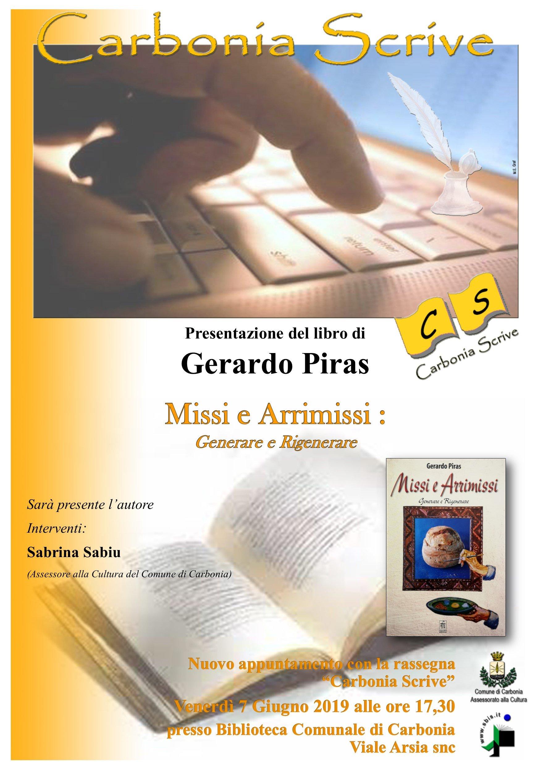 """Venerdì 7 giugno la rassegna """"Carbonia Scrive"""" presenta il libro """"Missi e Arrimissi, generare e rigenerare"""", di Gerardo Piras."""