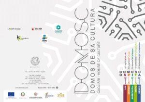 Martedì mattina, a Cagliari, verrà presentatauna nuova anteprima promossaDOMOSC(Domo de sa Cultura di Cagliari).