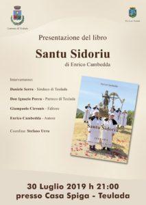 """Verrà presentato martedì sera, alle 21.00, presso Casa Spiga, a Teulada, il libro """"Santu Sidoriu –TEULADA Fede, culto, storia e tradizione del Santo Agricoltore"""", di Enrico Cambedda."""