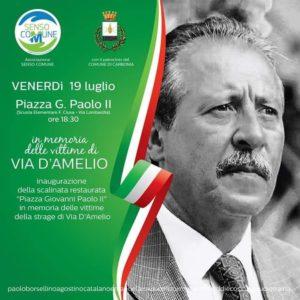 Venerdì sera, a Carbonia, verrà inaugurata la scalinata di piazza Giovanni Paolo II,per commemorare Paolo Borsellino e la scorta vittime della strage di via D'Amelio.