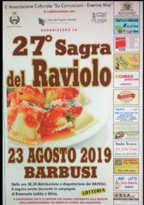 """L'associazione culturale """"Su Curruscioni-Enerina Miai"""" ha organizzato, la 27ª Sagra del Raviolo, che si svolgerà venerdì sera a Barbusi."""