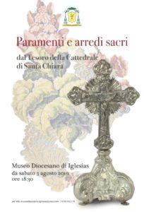 Da sabato 3 agosto il Museo Diocesano di Iglesias presenta un nuovo allestimento che mette in mostra una selezione di oggetti provenienti dal Tesoro della Cattedrale di Santa Chiara.