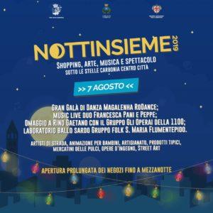 """E' in programma oggi, a Carbonia, il quarto appuntamento con """"Nottinsieme 2019""""."""