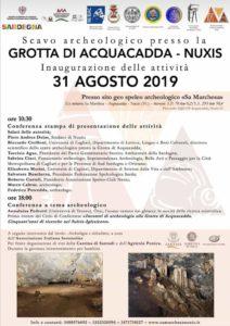 Il 2 settembre 2019, a Nuxis, presso la grotta di Acquacadda prenderà avvio la prima campagna di scavo archeologico diretta dal Professor Riccardo Cicilloni.
