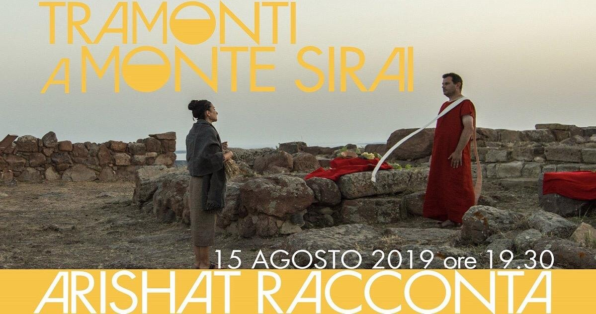 """La sera di Ferragosto andrà in scena la quarta edizione di """"Tramonti a Monte Sirai: Arishat racconta""""."""