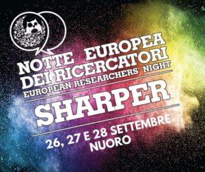 Ancora una volta Nuoro, dal 26 al 28 settembre, è in prima fila nel promuovere la ricerca e la scienza aderendo al progetto nazionale SHARPER con La Notte Europea dei Ricercatori.
