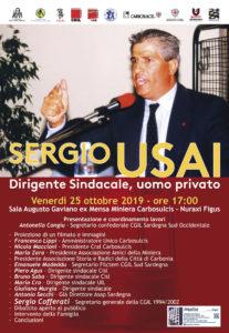 E' in programma questa sera, nell'ex Mensa della miniera della Carbosulcis, a Nuraxi Figus, un incontro per ricordare la figura di Sergio Usai, dirigente sindacale e uomo privato.