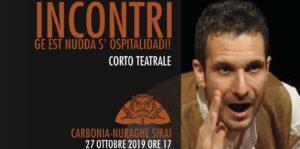 L'appuntamento d'autunno a Carbonia è con l'Archeologia ed il Teatro, domenica 27 ottobre, al Nuraghe Sirai.