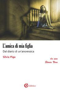 E' in libreria il romanzo 'L'amica di mia figlia', edito da CSA Editrice, ultima pubblicazione dell'autrice Silvia Piga di Tempio Pausania.