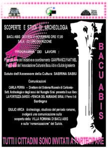 "Si terràgiovedì pomeriggio, a Bacu Abis, un'iniziativa promossa dall'Associazione Culturale Bacu Abis e Sulcis Iglesiente su""Scoperte e studi di archeologia""."