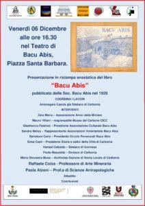 """Venerdì 6 dicembre, dalle 16.30, il teatro comunale di Bacu Abis, in piazza Santa Barbara, ospiterà la presentazione della ristampa anastatica del libro """"Bacu Abis""""."""