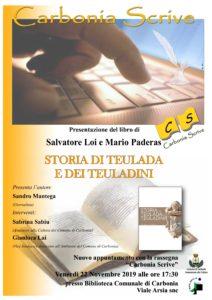 """Venerdì 22 novembre, a Carbonia, nell'ambito della rassegna """"Carbonia scrive"""", verrà presentato il libro """"Storia di Teulada e dei Teuladini"""" di Salvatore Loi e Mario Paderas."""