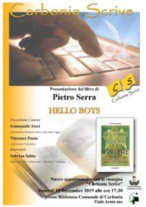 """Venerdì 15 novembre, per la rassegna """"Carbonia scrive"""", verrà presentato il libro di Pietro Serra """"Hello Boys""""."""