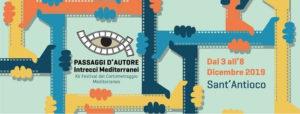 Mercoledì27 novembreaCagliarisi presenta il 15° Passaggi d'autore – Intrecci mediterranei, ilfestival del cortometraggio mediterraneo in programma aSant'Antioco dal 3 all'8 dicembre.