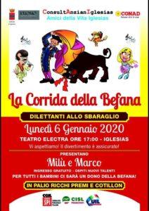 """La Consulta Comunale Anziani e l'Associazione Amici della Vita, hanno organizzato """"La Corrida della Befana"""", che si terrà il 6 gennaio 2020, alle ore 17,00, nel Teatro Electra di Iglesias."""