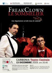 """Venerdì 13 dicembre, al Teatro Centrale di Carbonia, andrà in scena lo spettacolo del genere del teatro comico circense, intitolato """"Le Sommelier""""."""