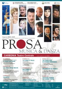 Al via il 18 gennaio, al Teatro Centrale di Carbonia, la nuova stagione di prosa e danza 2020 targata Cedac.