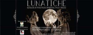 """Venerdì 3 gennaio, al Teatro Centrale di Carbonia, va in scena """"Lunatiche"""", spettacolo di tribal fusion, bellydance, prosa e musica."""