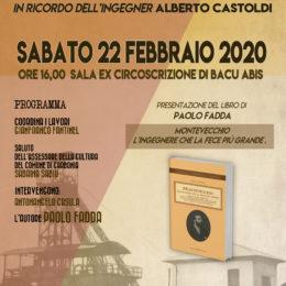 Sabato 22 febbraio, a Bacu Abis, verrà ricordato l'ingegner Alberto Castoldi