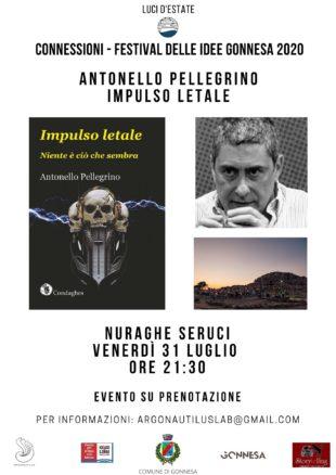 """Venerdì 31 luglio, al Nuraghe Seruci di Gonnesa, Antonello Pellegrino presenta il suo ultimo romanzo """"Impulso Letale"""""""