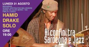 """Il concerto """"solo"""" di Hamid Drake che inaugura il 35° Festival Jazz """"Ai Confini tra Sardegna e jazz!"""" si svolgerà presso lo Spazio Anfiteatro Belvedere di Masainas"""